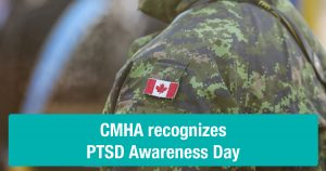 CMHA Recognizes PTSD Awareness Day